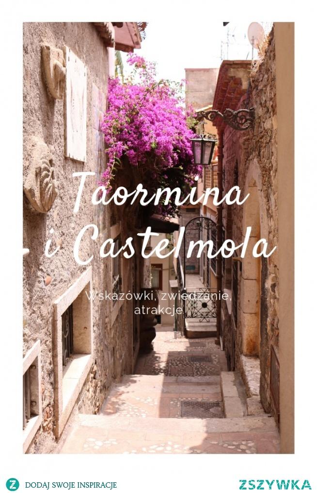 Wskazówki, porady, atrakcje - Sycylia - Taormina i Castelmola
