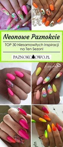 Neonowe Paznokcie – TOP 30 ...