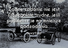 Henry Ford cytat o trudnych...