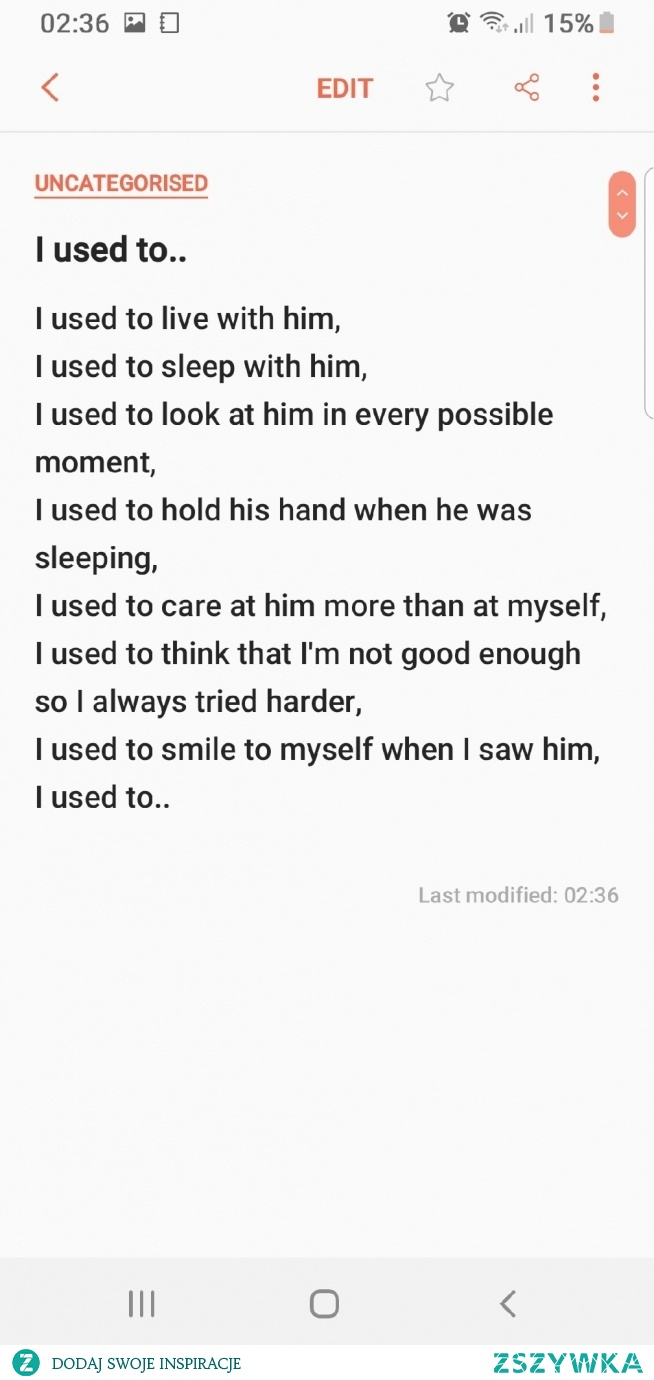I used to..