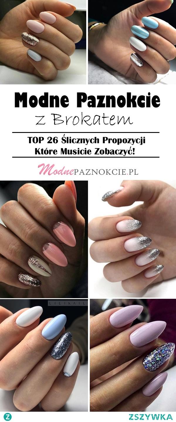 Modne Paznokcie z Brokatem – TOP 26 Ślicznych Propozycji Które Musicie Zobaczyć!