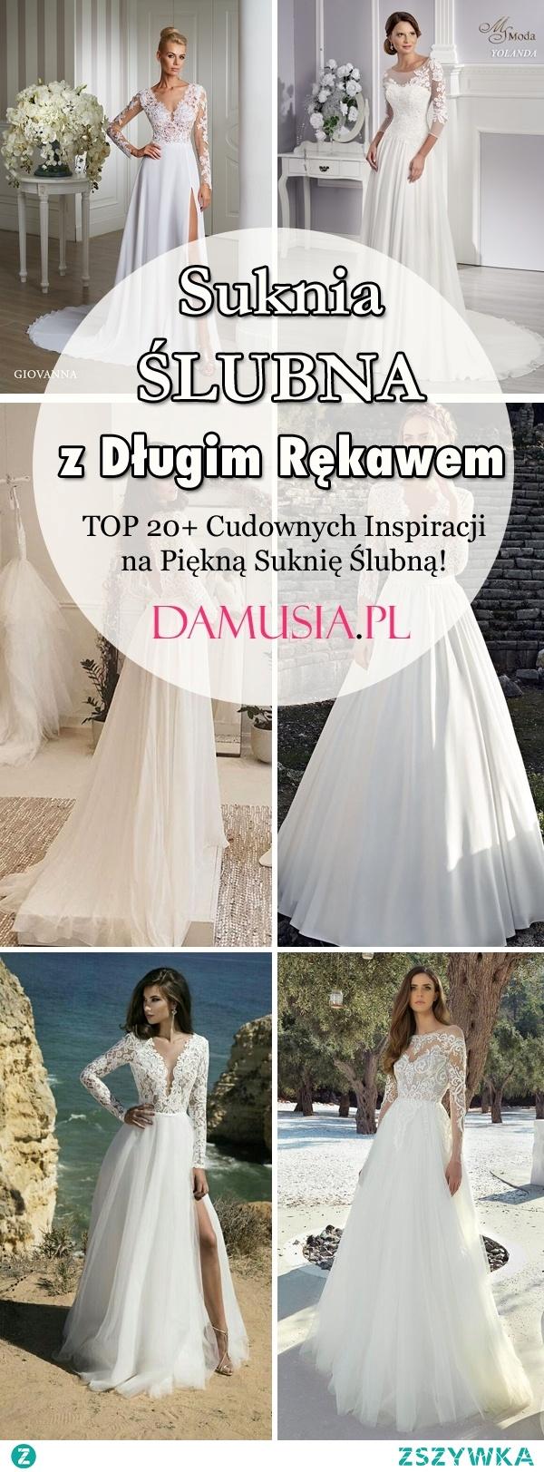 Suknia Ślubna z Długim Rękawem: TOP 20+ Cudownych Inspiracji na Piękną Suknię Ślubną!