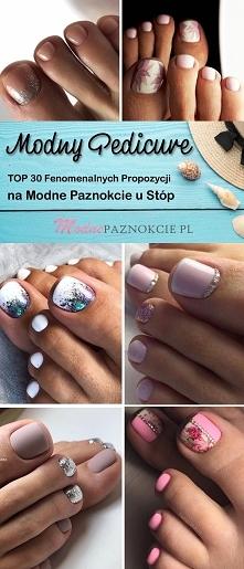 TOP 30 Fenomenalnych Propozycji na Modne Paznokcie u Stóp