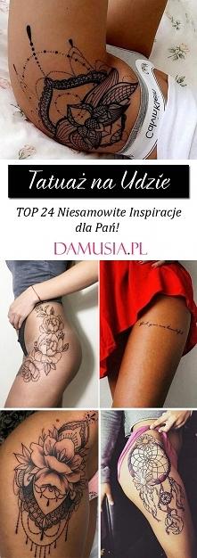 Tatuaż na Udzie – TOP 24 Ni...