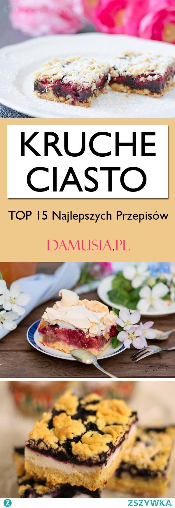 TOP 15 Najlepszych Przepisów na Kruche Ciasto
