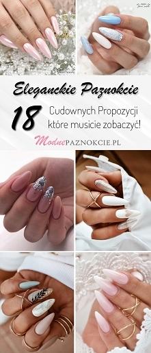Eleganckie Paznokcie – 18 C...