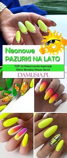 Neonowe Paznokcie na Lato – TOP 24 Niesamowite Inspiracje Które Skradną Wasze Serca!