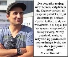 Michał Koterski przekonuje ...
