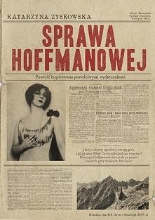 W Sprawie Hoffmanowej Zysko...