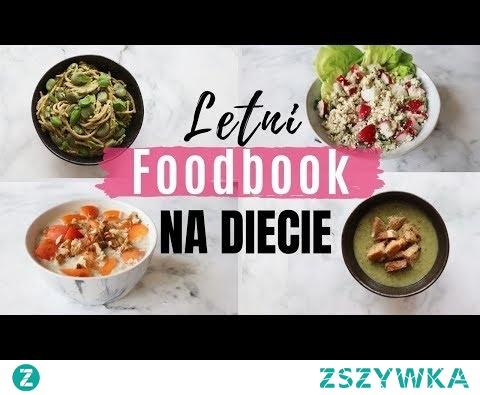 FOODBOOK NA LETNIEJ DIECIE | Co jem w ciągu dnia #18