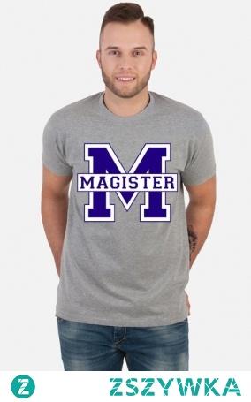 Prezent dla magistra po obronie koszulka Magister