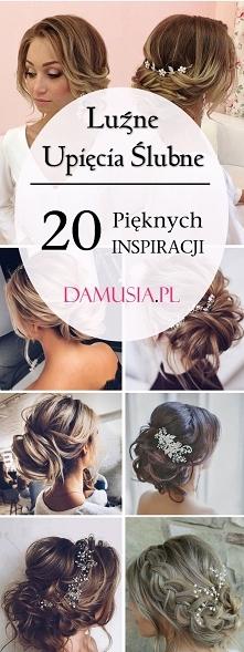 Luźne Upięcia Ślubne: 20 Pięknych Inspiracji