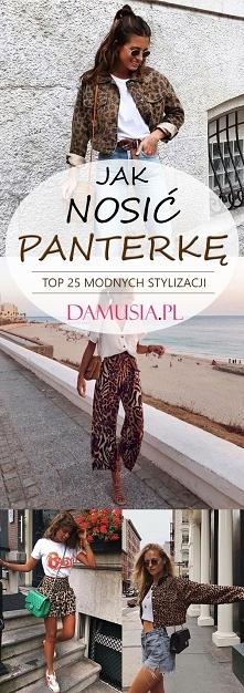 Jak Nosić Panterkę – TOP 25...