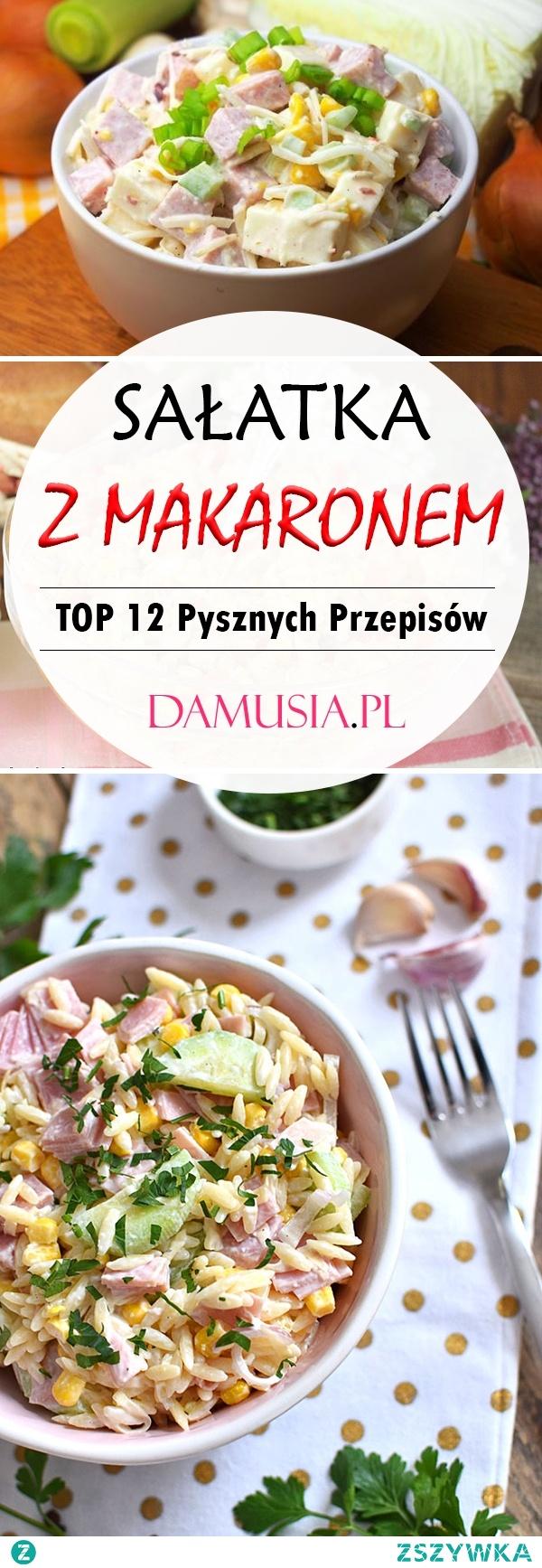 Sałatka z Makaronem – TOP 12 Pysznych Przepisów