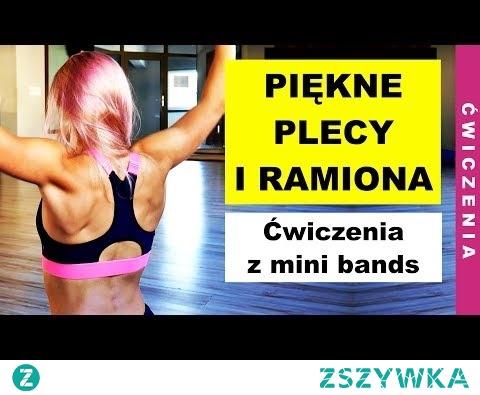 TRENING PLECÓW I RAMION z Gumami Oporowymi Mini Bands