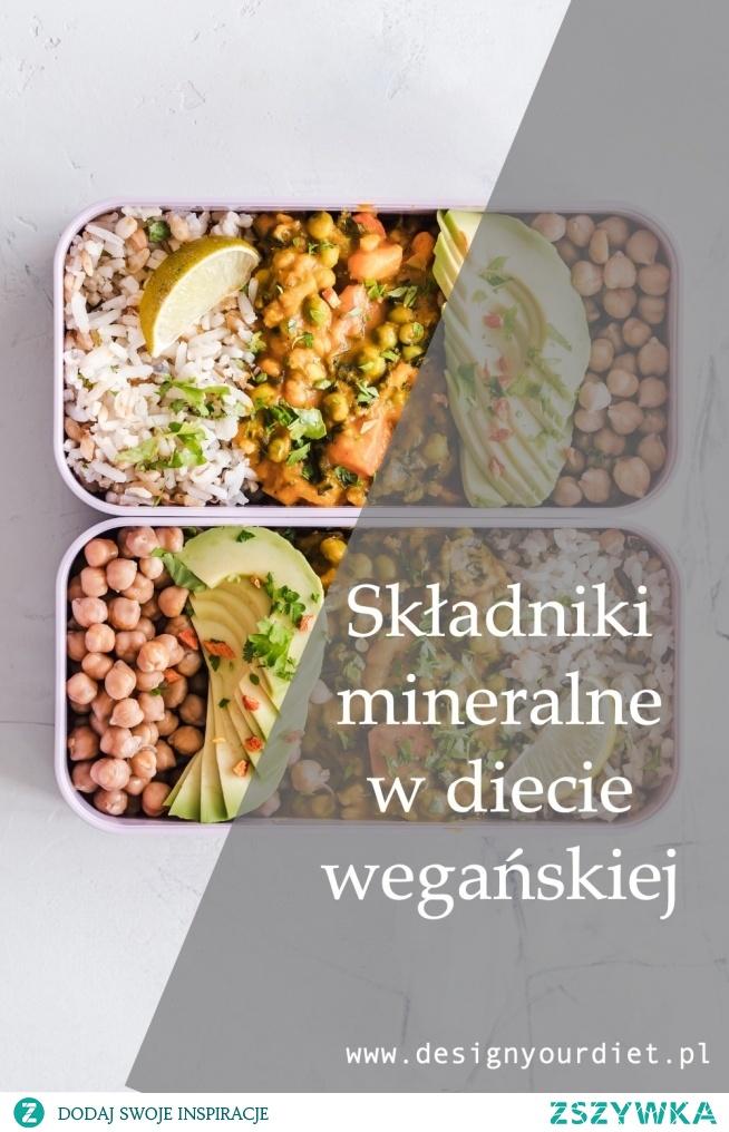 Dieta wegańska i składniki mineralne. Sprawdź na co zwrócić uwagę. Link znajdziesz w BIO