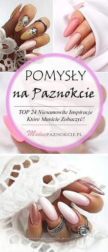 Pomysły na Paznokcie – TOP ...