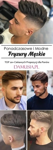 Ponadczasowe i Modne Fryzury Męskie – TOP 20+ Ciekawych Propozycji dla Panów