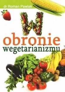 W obronie wegetarianizmu /R...