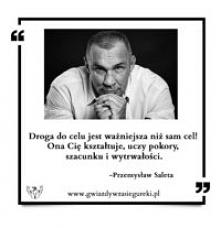 Przemysław Saleta Cytat Dro...