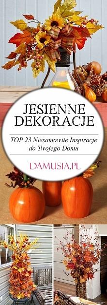 Jesienne Dekoracje – TOP 23...