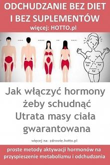 ODCHUDZANIE BEZ DIETY. Jak włączyć hormony i schudnąć - ZRÓB TAK, JAK RADZĄ E...