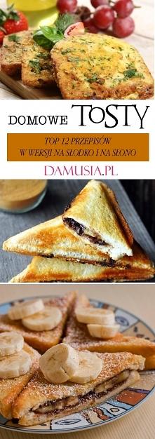 Domowe Przepisy Tosty – w Wersji na Słodko i na Słono