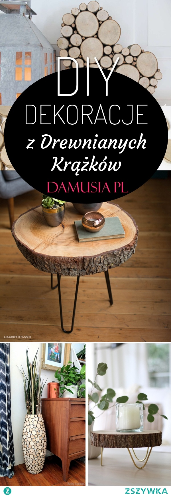 Jak Wykorzystać Plastry Drewna? TOP 15 DIY Projektów na Dekoracje z Drewnianych Krążków