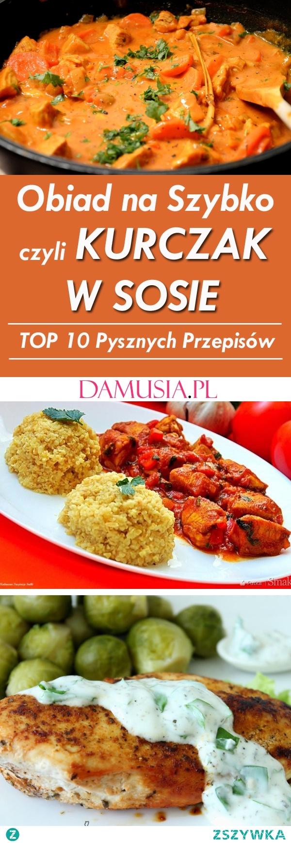 Obiad na Szybko czyli Kurczak w Sosie – TOP 10 Pysznych Przepisów