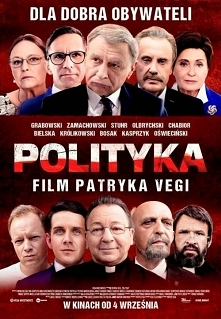 Polityka (2019)  komediodramat polskiego rządu  Zobrazowanie poprzez film mar...