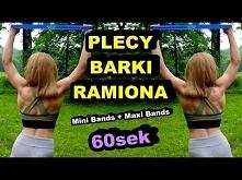 ĆWICZENIA NA PLECY, BARKI, RAMIONA - Gumy Oporowe - Maxi Band, Mini Bands