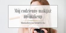 Makijaż powinien podkreślać...