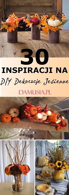 DIY Dekoracje na Jesień – T...