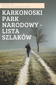 Lista szlaków w Karkonoskim...