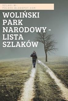 Szlaki w Wolińskim Parku Na...