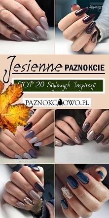 Jesienne Paznokcie – TOP 20...