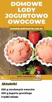 Przepis na domowe lody jogurtowo-truskawkowe