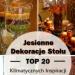 Jesienne Dekoracje Stołu: TOP 20 Inspiracji na Jesienne Ozdoby na Stół
