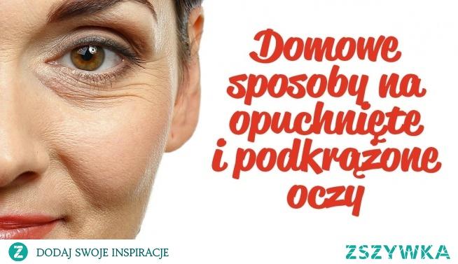 Trzy sposoby na opuchnięte i podkrążone oczy.  1. Czarna herbata 2. Surowy ziemniak 3. Roller kosmetyczny