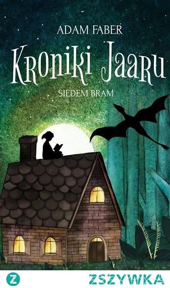 24. Adam Faber - Kroniki Jaaru Siedem bram