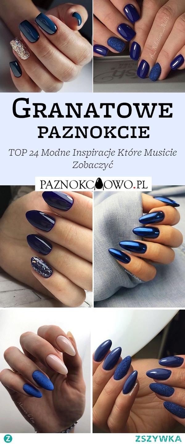 TOP 24 Modne Inspiracje na Granatowe Paznokcie – Musicie Je Zobaczyć!