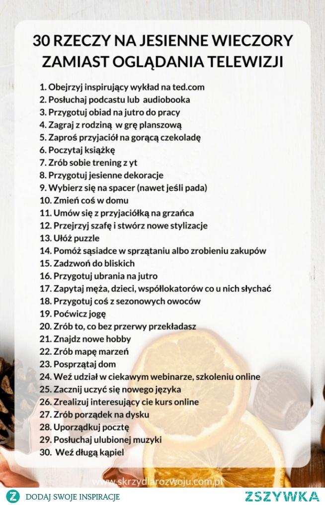 30 rzeczy na jesienne wieczory... klik w zdjęcie