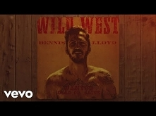 Dennis Lloyd - Wild West (O...