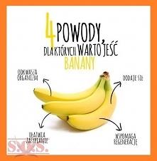 Warto jeść banany;)