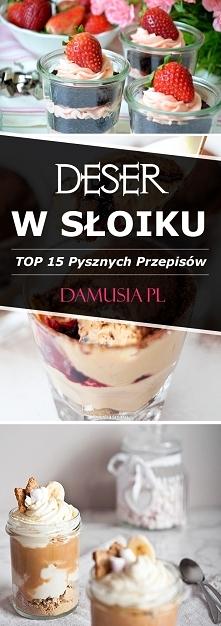 Deser w Słoiku – TOP 15 Pys...