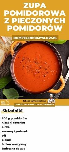 Zupa pomidorowa z pieczonyc...