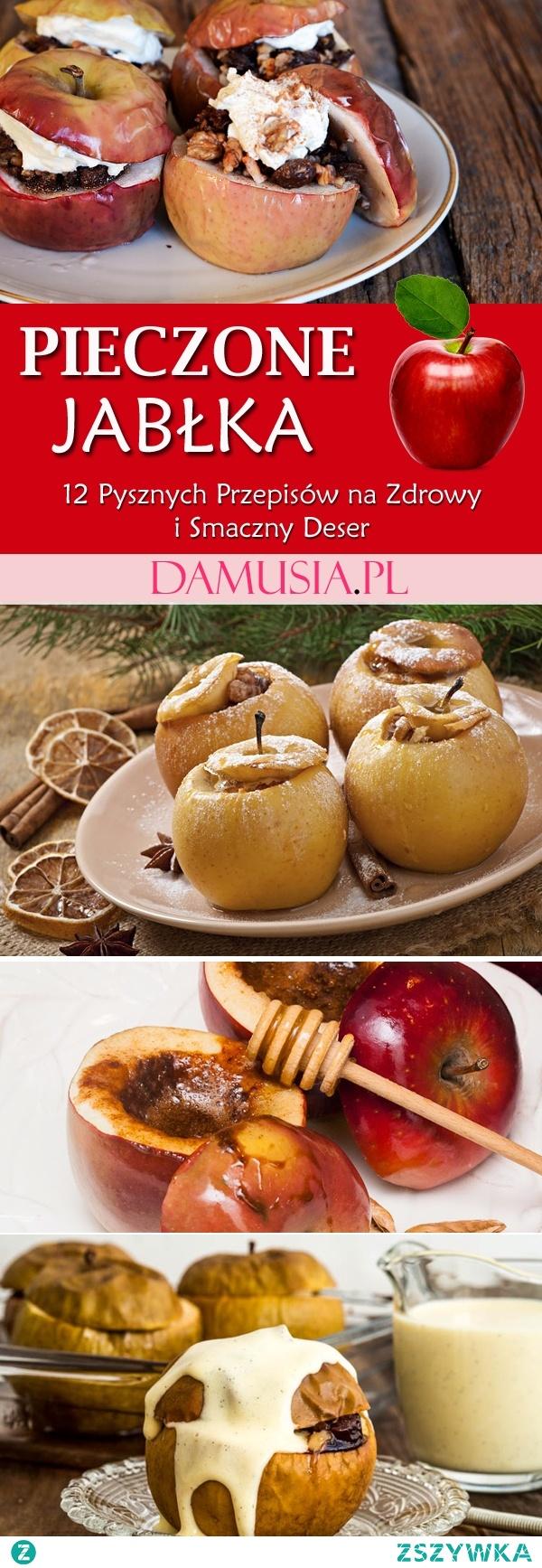 Pieczone Jabłka – 12 Pysznych Przepisów na Zdrowy i Smaczny Deser