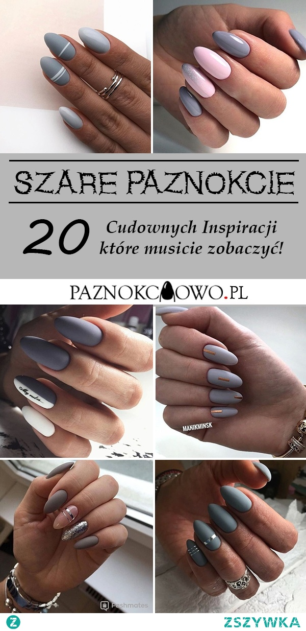 TOP 20 Cudownych Inspiracji na Szare Paznokcie