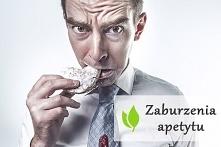 Zaburzenia apetytu - główne...