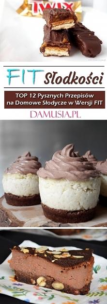 FIT Słodkości – TOP 12 Pysz...